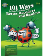 101 Ways to Make Your Students Better Decoders and Readers