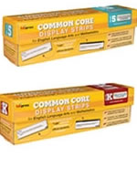 Common Core Display Strips