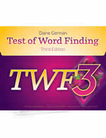 TWF-3: Test of Word Finding Third Edition