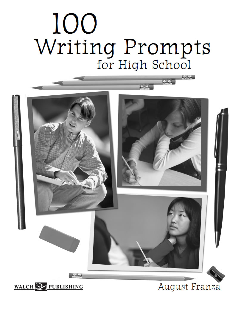 high school writing prompts 1 convince your parents to raise your allowance 2 should at least two years of foreign language classes be required for high-school graduation 3 should there be a dress code at your school 4 persuade your parents to listen to your favorite music 5 your principal has asked you to suggest one way of improving.