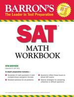 Barron s Math Workbook for the NEW SAT