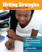 Writing Strategies for the Common Core