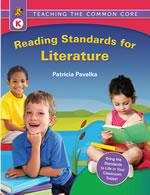 Teaching the Common Core Reading Standards for Literature Grade K