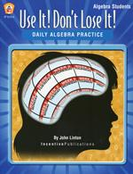 Use It! Don't Lose It! Math Algebra