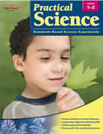 Practical Science: Standards-Based Science Experiments