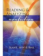 Reading and Analyzing Nonfiction: Slant, Spin