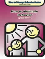 How to Manage Behavior Series, Third Edition