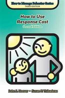 How to Use Response Cost