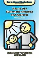 How to Use Systematic Attention and Approval
