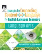 Stratagies for Connecting Content and Language for Language Arts
