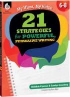 21 Strategies for Powerful Persuasive Writing