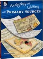 Analizing and Writing with Primary Sources