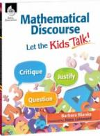 Mathematical Discourse: Let the Kid's Talk