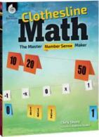 Clothesline Math: The Master Number Sense Maker