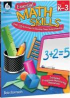 Essential Math Skills: Over 250 Activities to Develop Deep Understanding