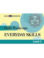 Daily Warm-Ups; Everyday Skills