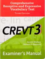 CREVT-3: Comprehensive Receptive and Expressive Vocabulary Test-Third Edition