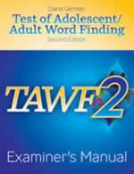 TAWF-2: Test of Adolescent / Adult Word Finding - Second Edition