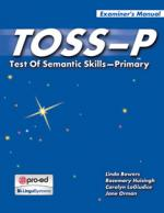 TOSS-P: Test of Semantic Skills Primary