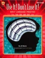 Use It! Don't Lose It! Language Arts