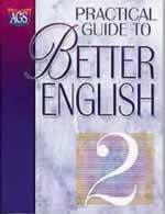 Practical Guide to Better English