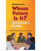 Whose Future is it? Instructor's Guide