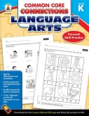 Common Core Connections in Language Arts Grade K