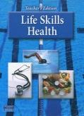 Life Skills Health Wraparound Teacher's Edition