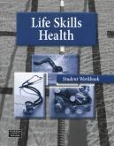 Life Skills Health Student WorkBook