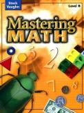 Mastering Math Level B Student Worktext