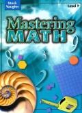 Mastering Math Level F Student Worktext