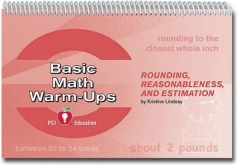 Rounding, Reasonableness and Estimation Warm-Ups