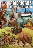 Americans Move Westward 1800-1850