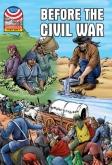 Before the Civil War 1830-1860