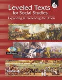 Leveled Text for Social Studies: Expanding & Preserving the Union