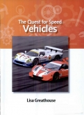 The Quest for Speed: Vehicles