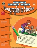 Paragraphs to Stories Grades 3-4