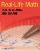 Real Life Math Skills: Tables, Charts And Graphs