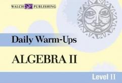 Daily Warm-Ups: Algebra II