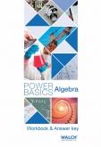 Power Basics Algebra WorkBook & Answer Key
