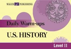 Daily Warm-Ups U.S. History (Grades 9-12)