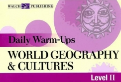 Daily Warm-Ups: World Geography & Cultures (Grades 9-12)