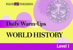 Daily Warm-Ups: World History (Grades 5-8)