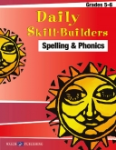 Daily Skill Builders - Spelling and Phonics (Grades 5-6)